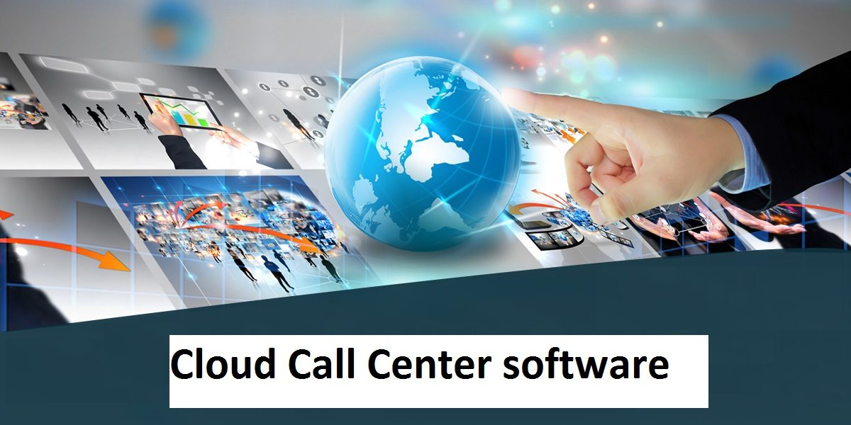 Cloud call center software – Why Cloud more superior than traditional telephony system.