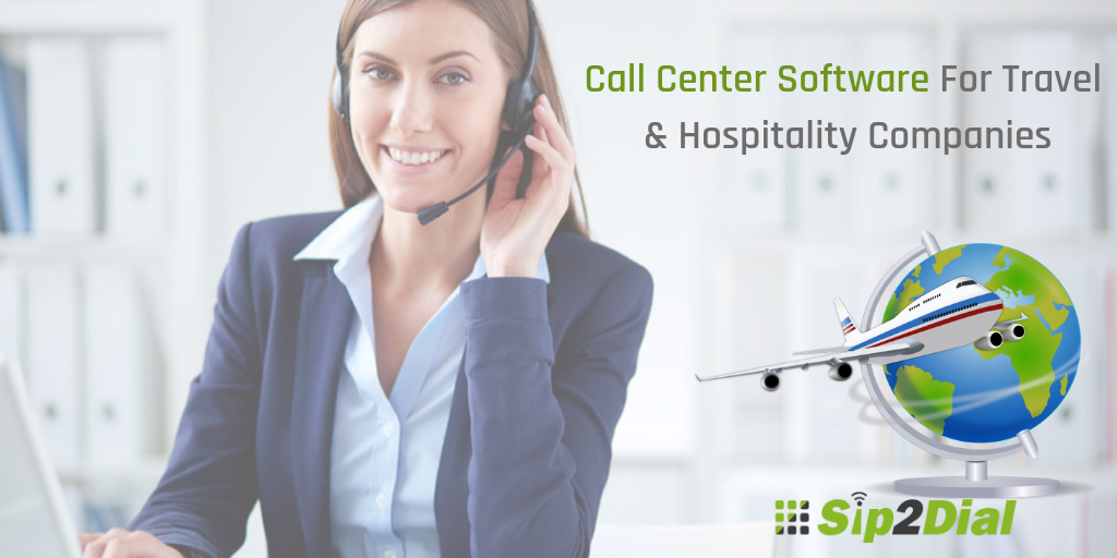 How Call Center Software Can Help Travel and Hospitality Companies