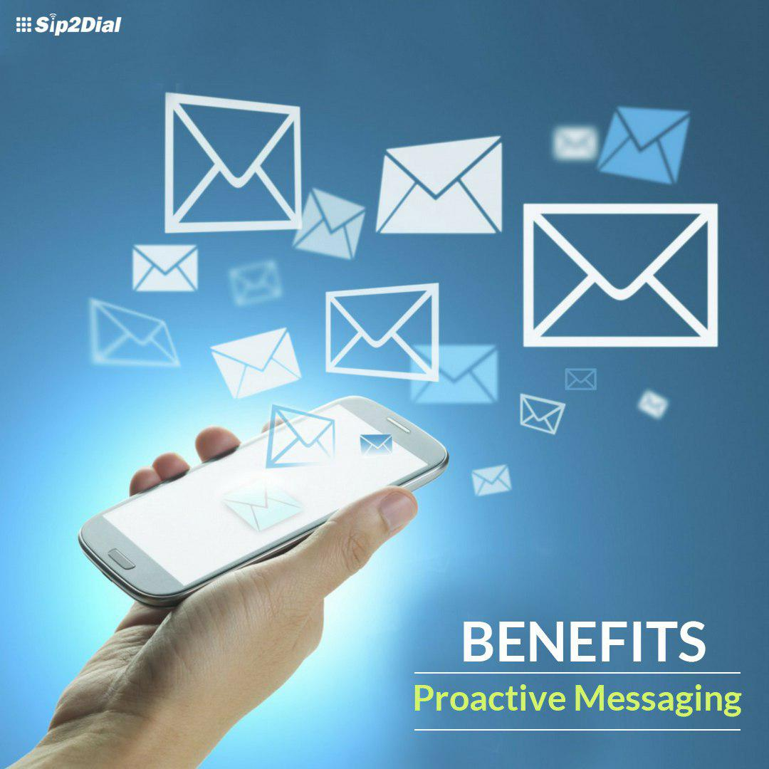 How Proactive Messaging Benefits Businesses
