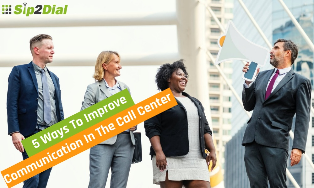 5 Ways To Improve Communication In The Call Center